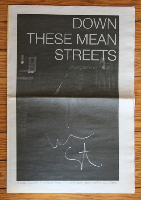 Down These Mean Streets Newspaper Photographs by Will Steacy, 2010