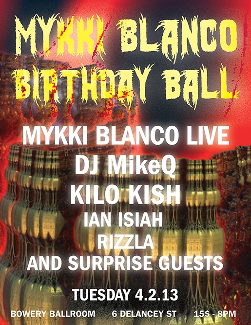 Mykki Blanco Birthday Ball UNO! Records, 2013