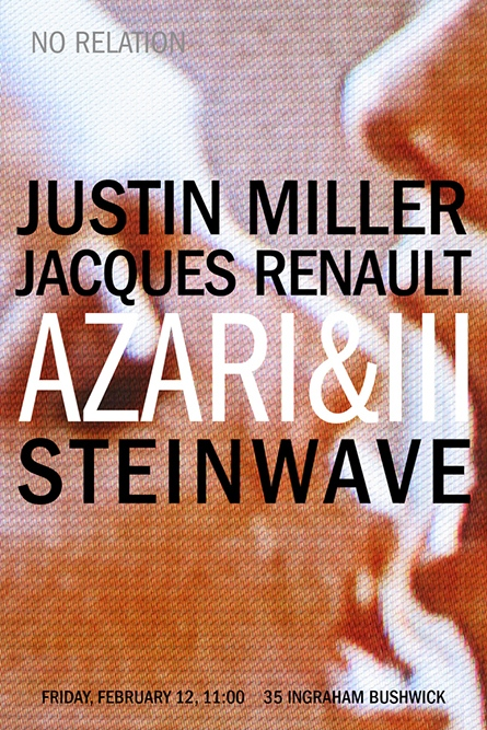 Azari&III, Justin Miller, Jaques Renault No Relation, 2010