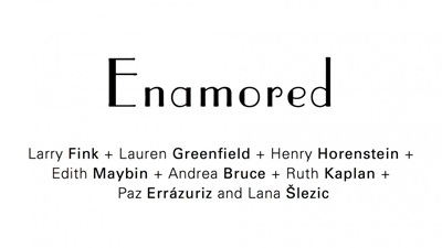Enamored Exhibition