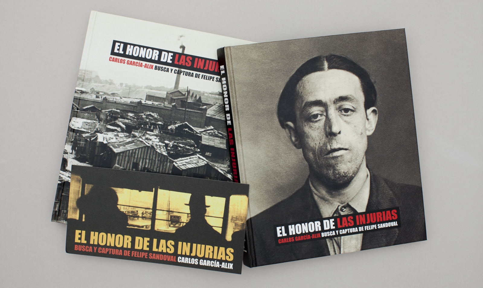 """The honour of the wronged"". The hunt for Felipe Sandoval. T Editions. 2007, Spain."