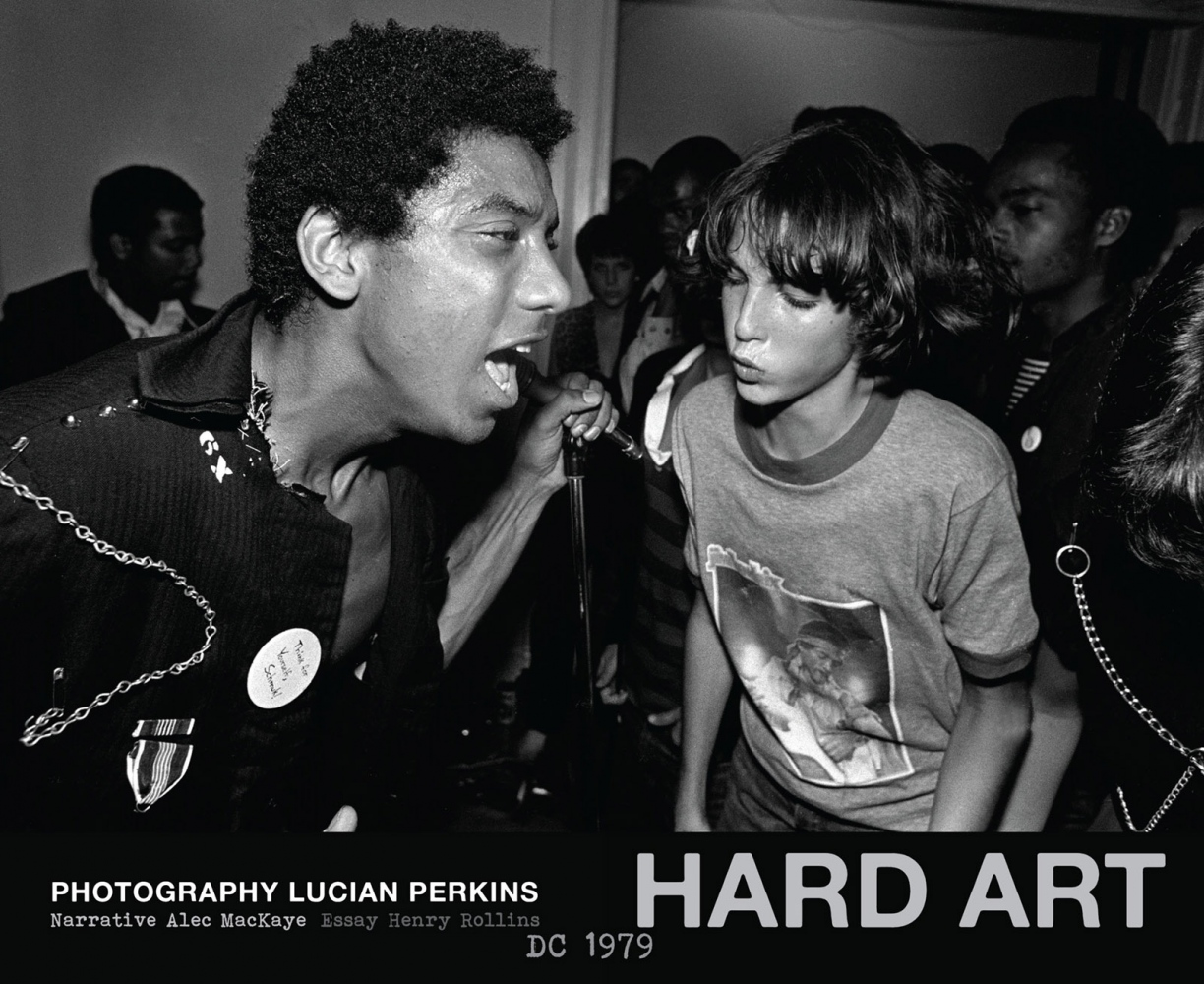 HARD ART DC 1979 published by Akashic Books explores the pivotal beginnings of DC punk scene in 1979 that would rock generations to come throughout the world.