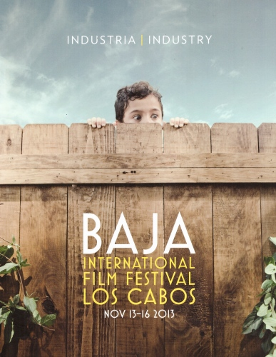 Los Cabos Film Festival 2nd Edition Catalogue. 2013. Mexico.
