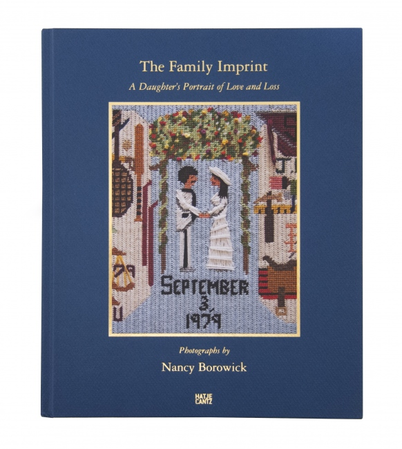 The Family Imprint By Nancy Borowick Hatje Cantz, 2017 Winner 2017 PDN Photo Annual, Books of the Year Listed by NPR as a 2017 Staff Pick