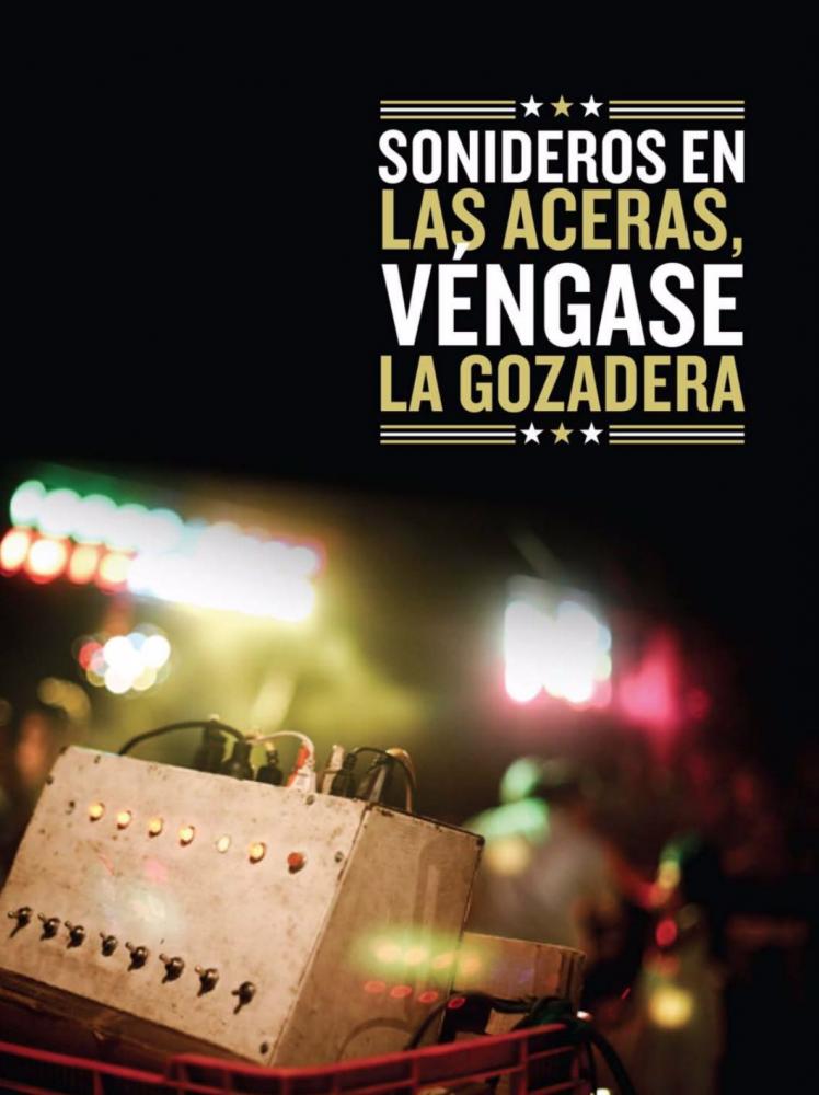 Sonideros en las Aceras, Véngase la Gozadera . E-Book. Creative Commons. El Proyecto Sonidero Collective. 2012. // E-libro. Colectivo El Proyecto Sonidero Creative Commons.