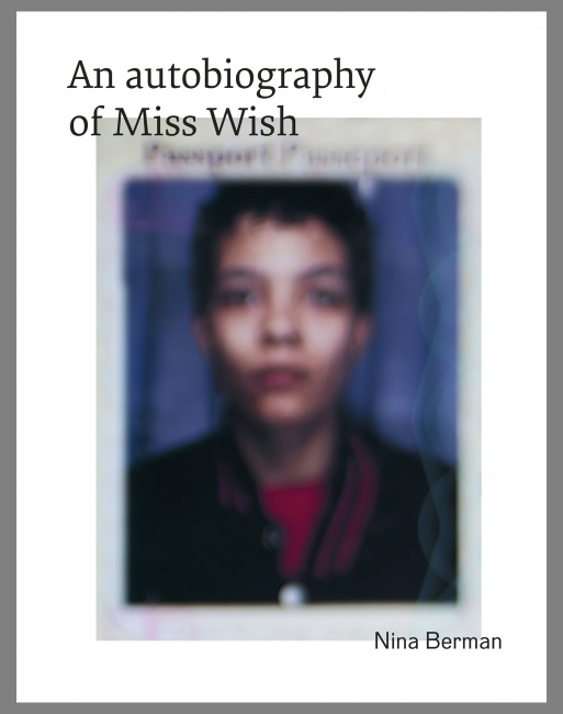 An autobiography of Miss Wish