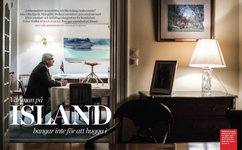 Swedens ambassador to Iceland, Håkan Juholt, for Tidningen Vi.
