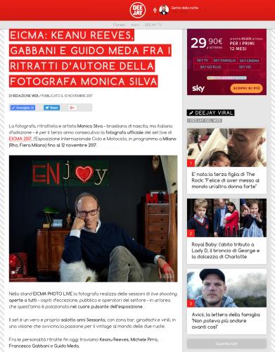 DEEJAY EICMA 2017   https://www.deejay.it/news/eicma-keanu-reeves-gabbani-e-guido-meda-fra-i-ritratti-dautore-della-fotografa-monica-silva/542290/