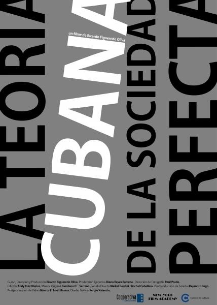 The Perfect Society Cuban Theory