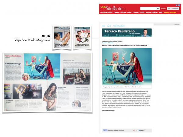 Veja Sao Paulo Magazine 2014     https://vejasp.abril.com.br/blog/terraco-paulistano/mostra-de-fotografias-inspiradas-em-obras-de-caravaggio/