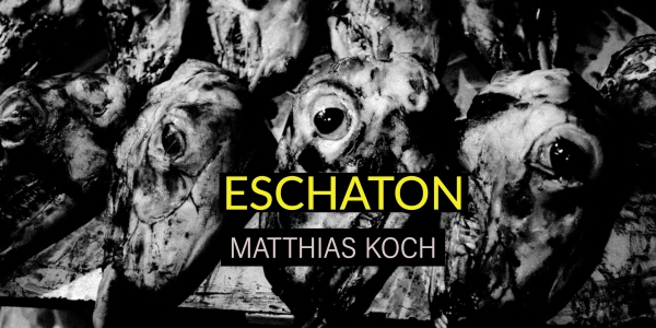 ESCHATON - Photography project by Matthias Koch