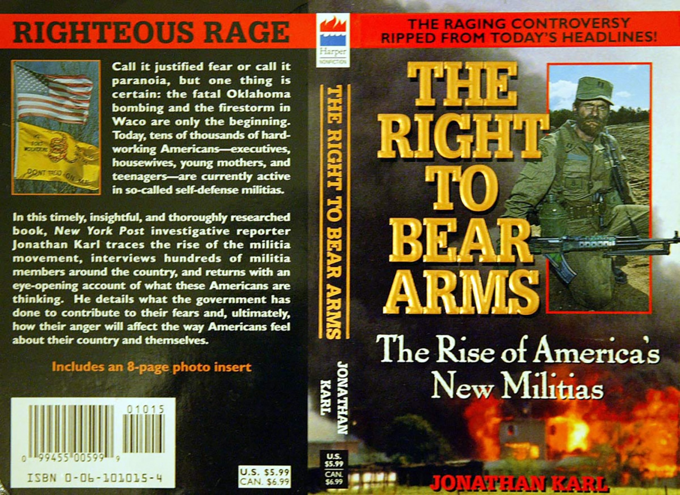 The Right to Bear Arms - The Rise of America's New Militia - Jonathan Karl   @ jonkarl