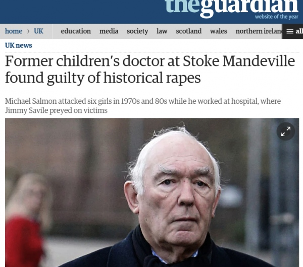 https://www.theguardian.com/uk-news/2015/feb/06/childrens-doctor-michael-salmon-historical-rapes-stoke-mandeville