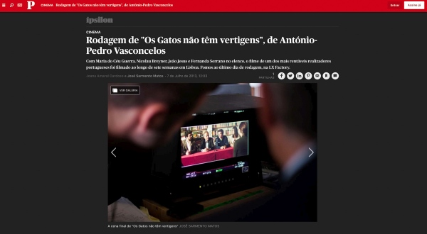On assignment for Jornal Publico. Shooting behind the scenes in 2013.   https://www.publico.pt/2013/07/07/culturaipsilon/fotogaleria/rodagem-de-os-gatos-nao-tem-vertigens-de-antoniopedro-vasconcelos-322429