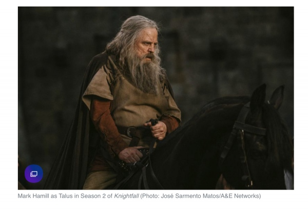 Mark Hammill shot for A+E Networks and HISTORY Channel.   https://ew.com/tv/2019/03/25/what-to-watch-season-2-premiere-knightfall-hollywood-week-american-idol/