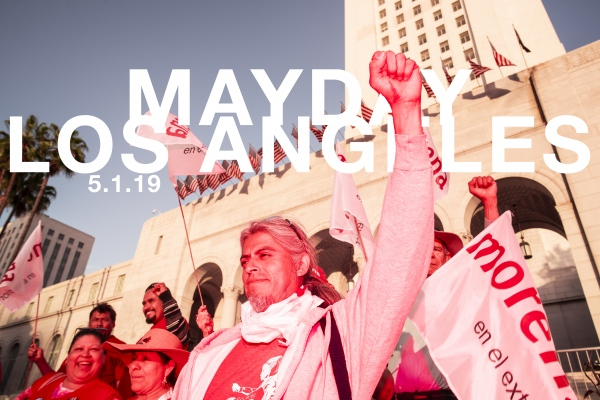 MAYDAY March In Los Angeles - Photography project by Eric Kelly