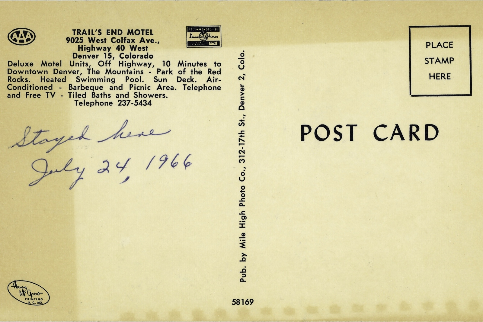 An old postcard from an old road motel from Colfax Avenue. On it's back, the text reads 'Stayed Here, July 24, 1966'.