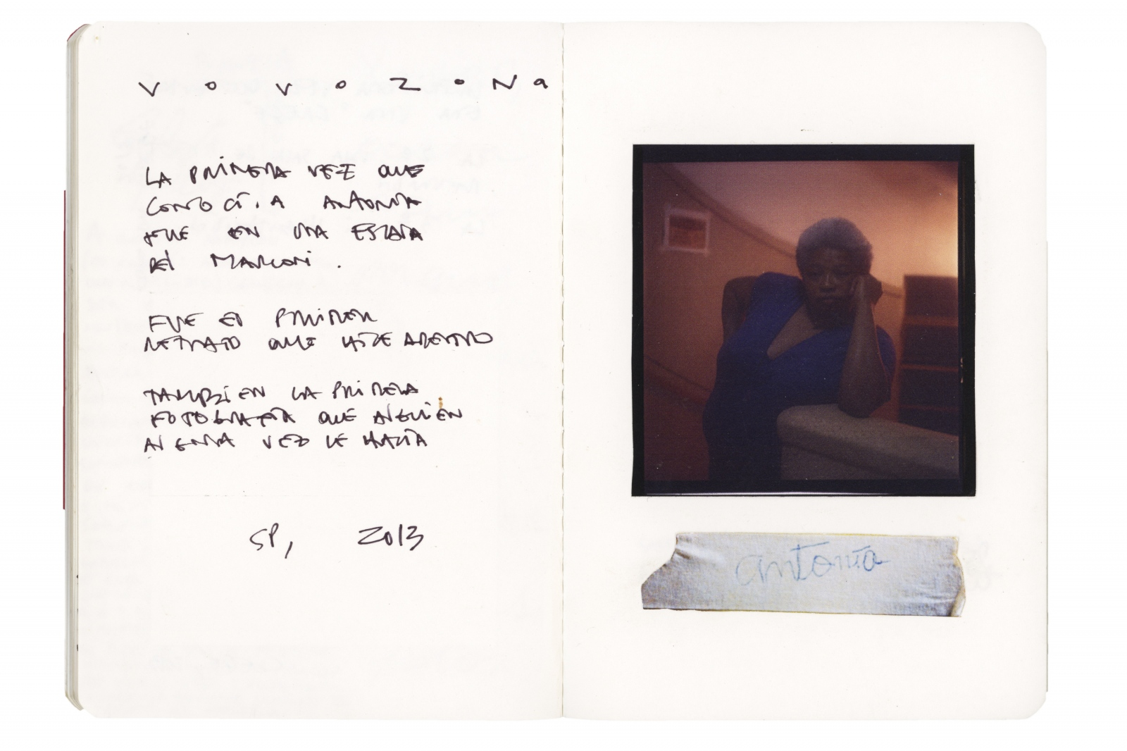 "The text reads: ""The first time I met Antonia it was in a stairwell in Marconi. It was the first portrait that I shot inside the building. It was also, the first photograph that someone had ever made for her."""