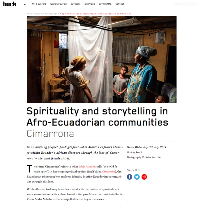 Huck Magazine Spirituality and storytelling in Afro-Ecuadorian communities .  Cimarrona .  2019
