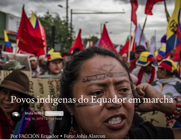 Midia Ninja Povos indígenas do Equador em marcha. 2015