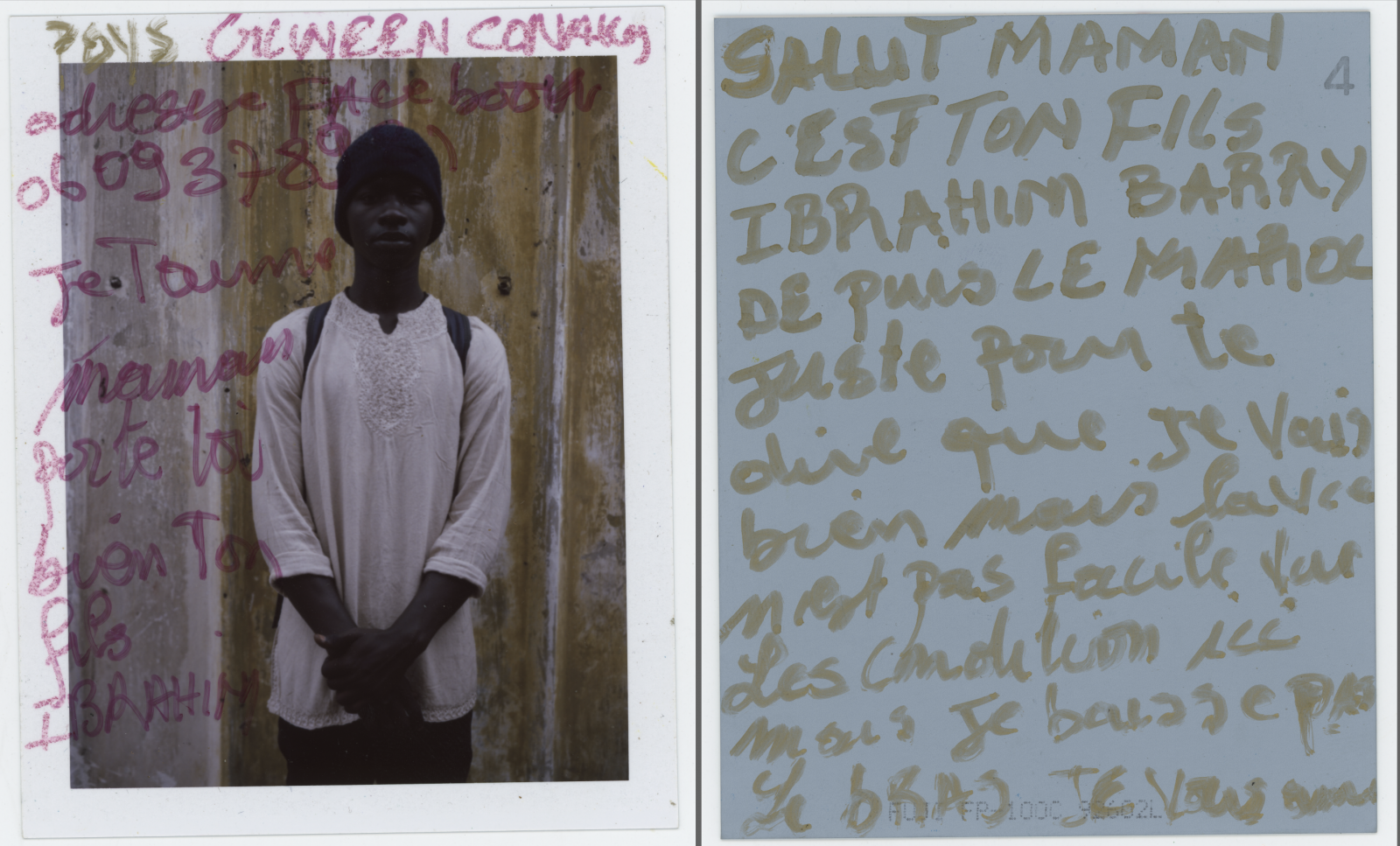 Country: Guinea Conakry I love you, Mom, take care. your son, Ibrahim Hi mom Here is your son, Ibrahim Barry, writing to you from Morocco. I just wanted to tell you that I'm doing ok, but life is hard here. Conditions aren't the best, but I won't give up. Love you all