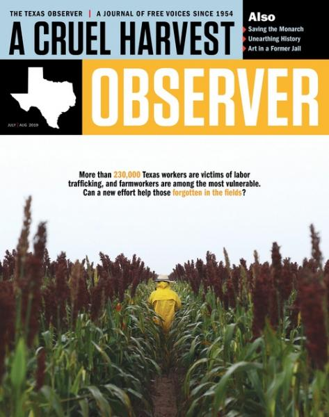 https://www.texasobserver.org/forgotten-in-the-fields/
