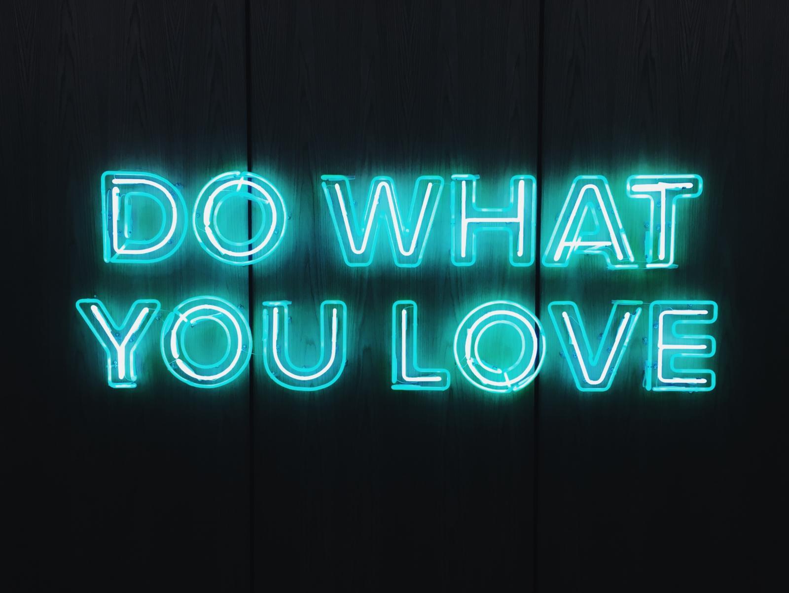 Photography image - Loading Do_What_You_Love_Sign_sean-kowal-IbngTBpNuMA-unsplash.jpg