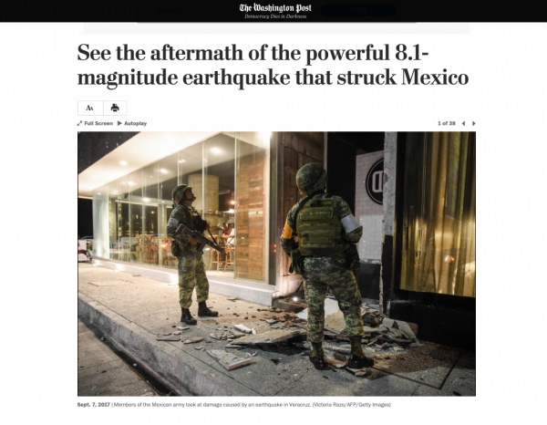 ​ https://www.washingtonpost.com/world/the-scene-after-a-powerful-81-magnitude-earthquake-struck-off-the-southern-coast-of-mexico/2017/09/08/d0d69d68-9484-11e7-8754-d478688d23b4_gallery.html ​​​