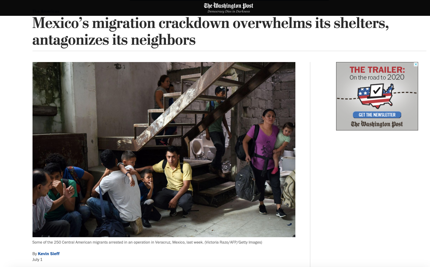  https://www.washingtonpost.com/world/the_americas/mexicos-migration-crackdown-overwhelms-its-shelters-and-antagonizes-its-neighbors/2019/07/01/cedde2b8-99c4-11e9-9a16-dc551ea5a43b_story.html 