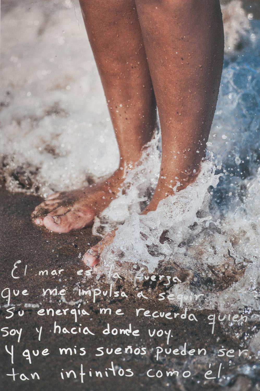 """""""El mar es la fuerza que me impulsa a seguir, su energía me recuerda quien soy y hacia dónde voy. Y que mis sueños pueden ser tan infinitos como el."""""""