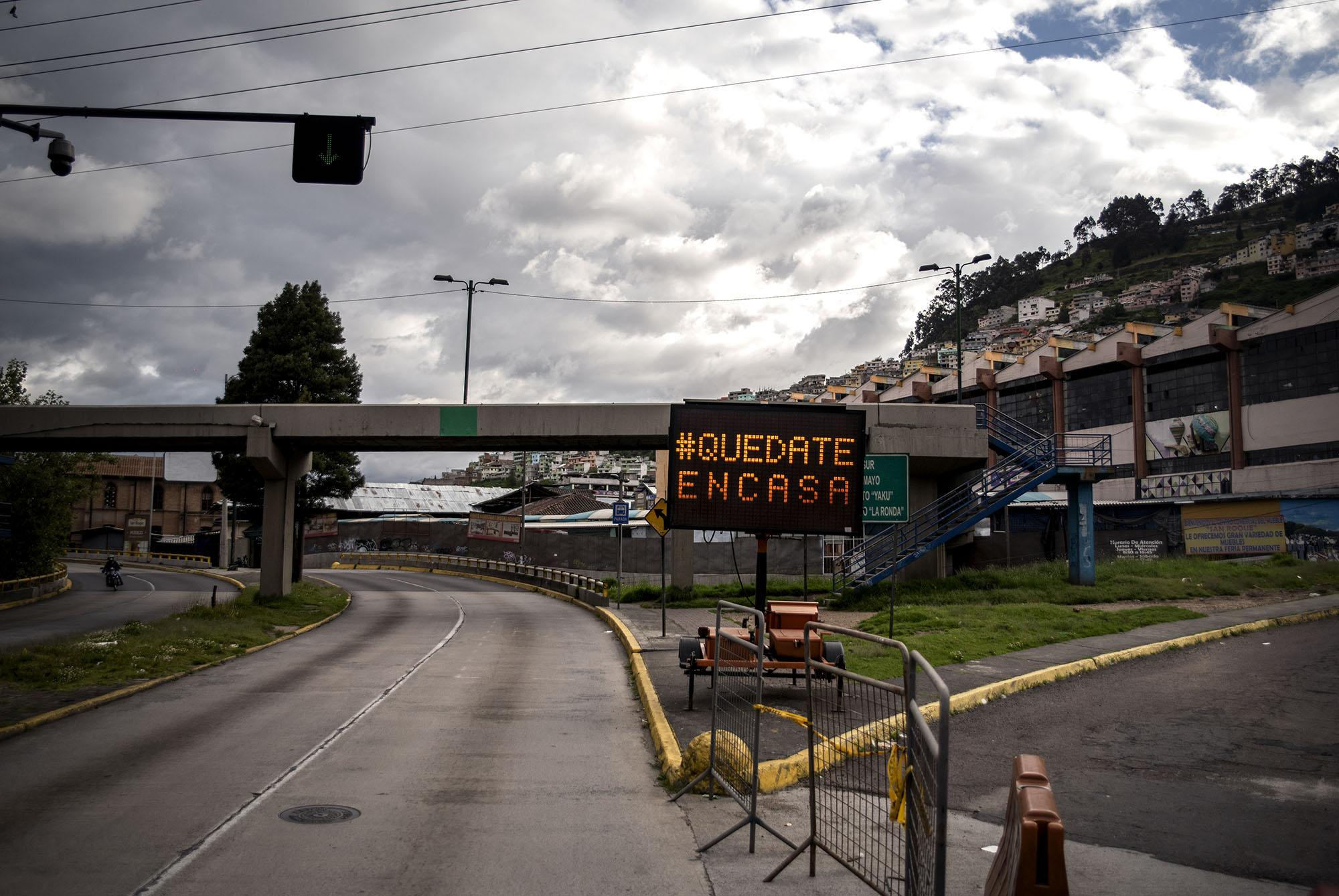 #stayhome campaign is displayed on the main roads of the city on Friday, May 8, 2020 in Quito - Ecuador. Johis Alarcón for The New York Times