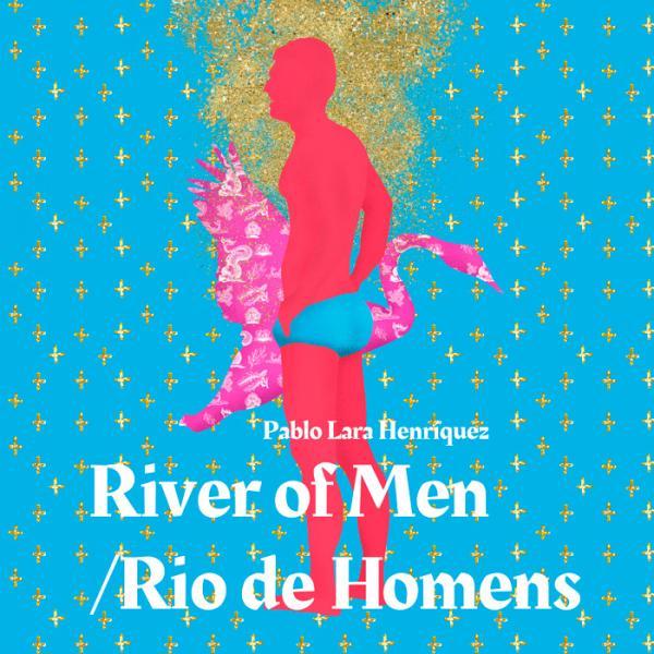 River of Men/ Rio de Homens
