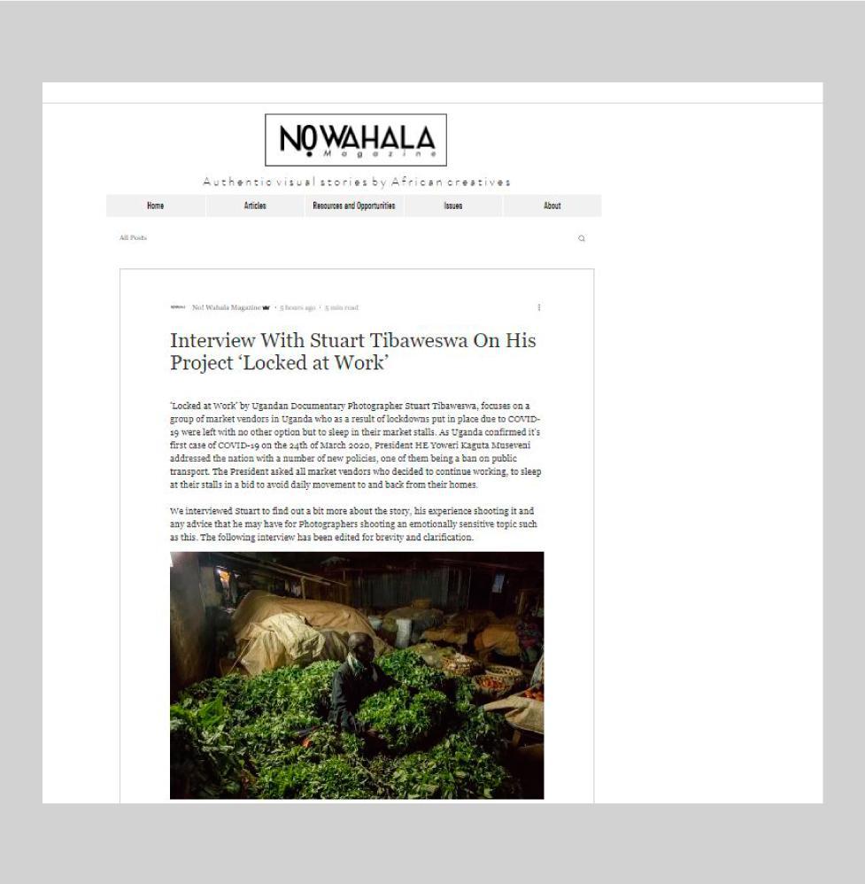 Locked At Work Interview - No! Wahala Magazine , August 2020