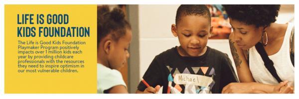 Life Is Good Kids Foundation / Playmaker Program Marketing Campaign