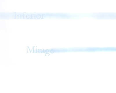 Inferior Mirage