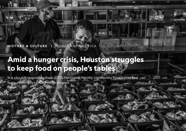 On National Geographic: Amid a hunger crisis, Houston struggles to keep food on people's tables