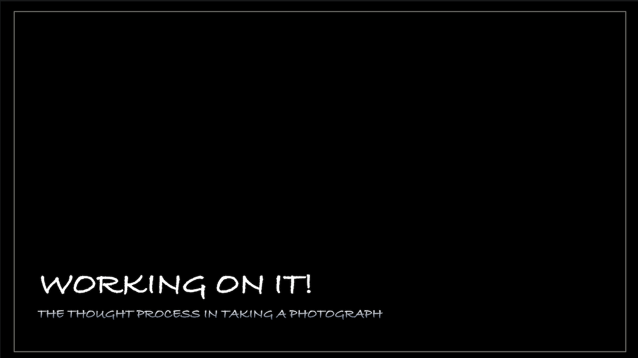 Photography image - Loading Working_On_It_.png