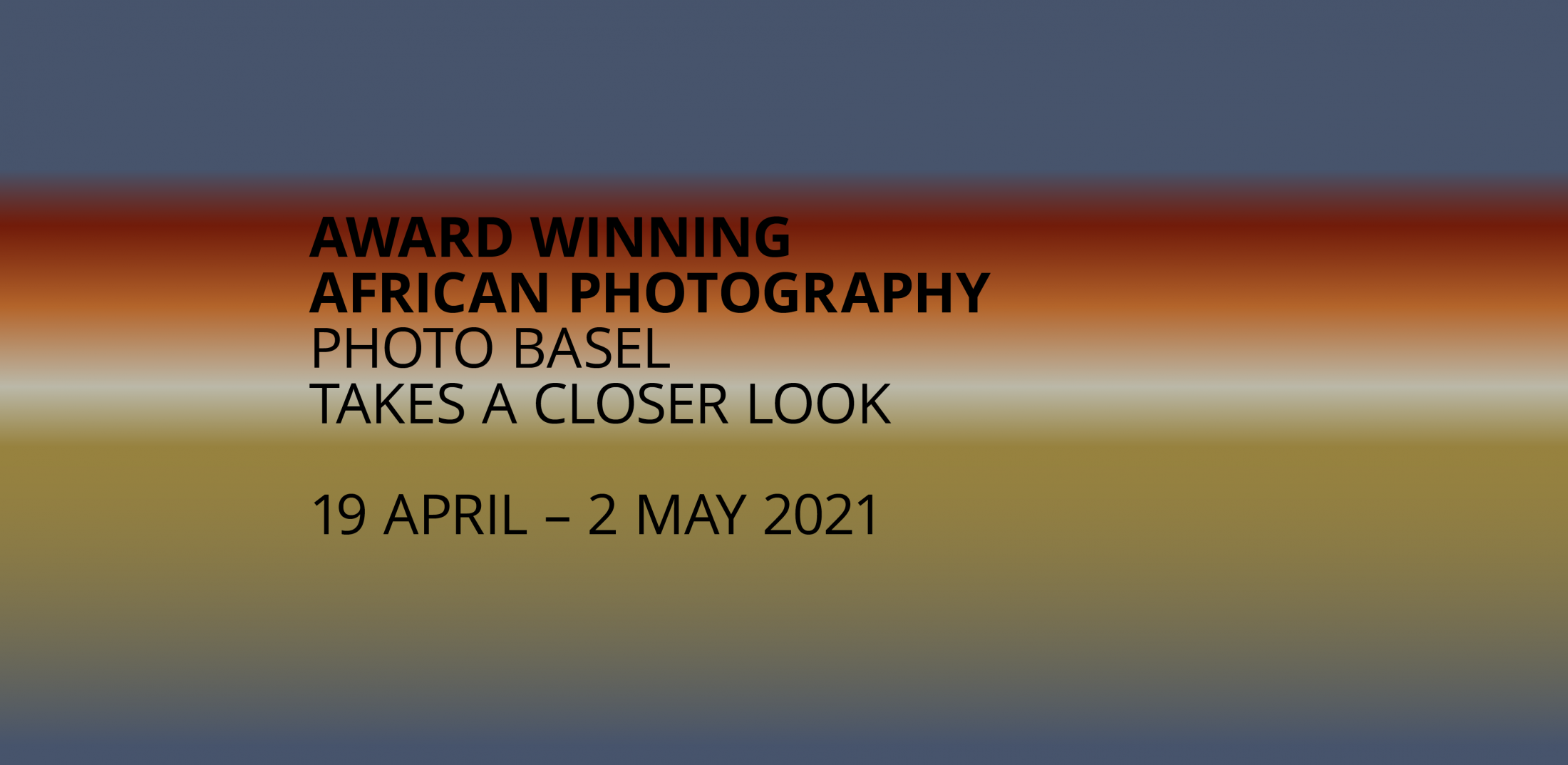 Art and Documentary Photography - Loading AWAP_Photo_Basel_2021_Banner_FOTEA2.png