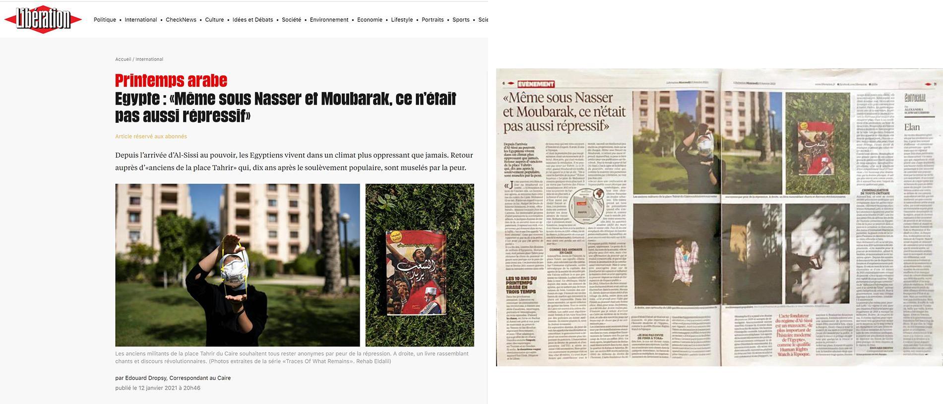 Liberation, Image digital and print publication, 2021 https://www.liberation.fr/planete/2021/01/12/meme-sous-nasser-et-moubarak-ce-n-etait-pas-aussi-repressif_1811012/