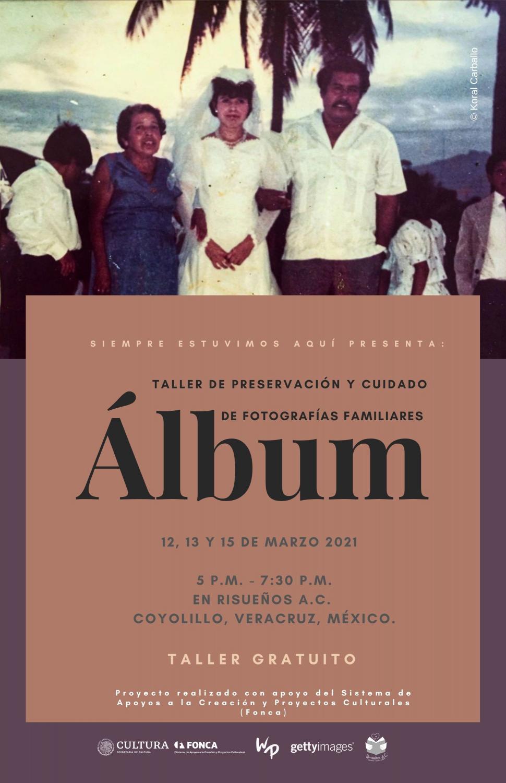 Cartel del primer taller de Álbum en Coyolillo, Veracruz en México.