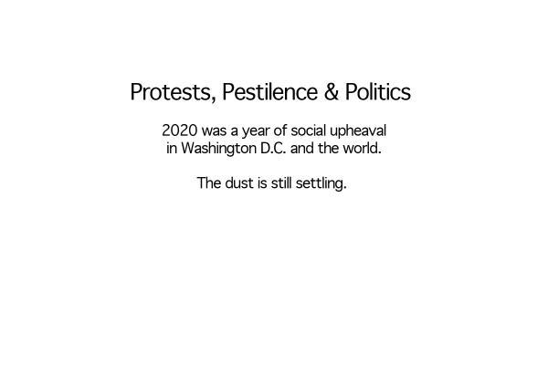 Protests, Pestilence & Politics