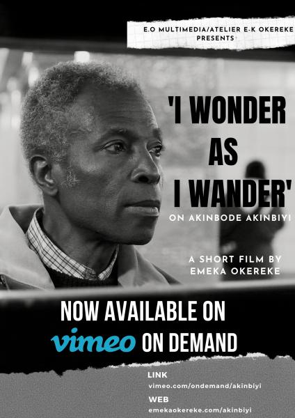 'I Wonder As I Wander': On Akinbode Akinbiyi