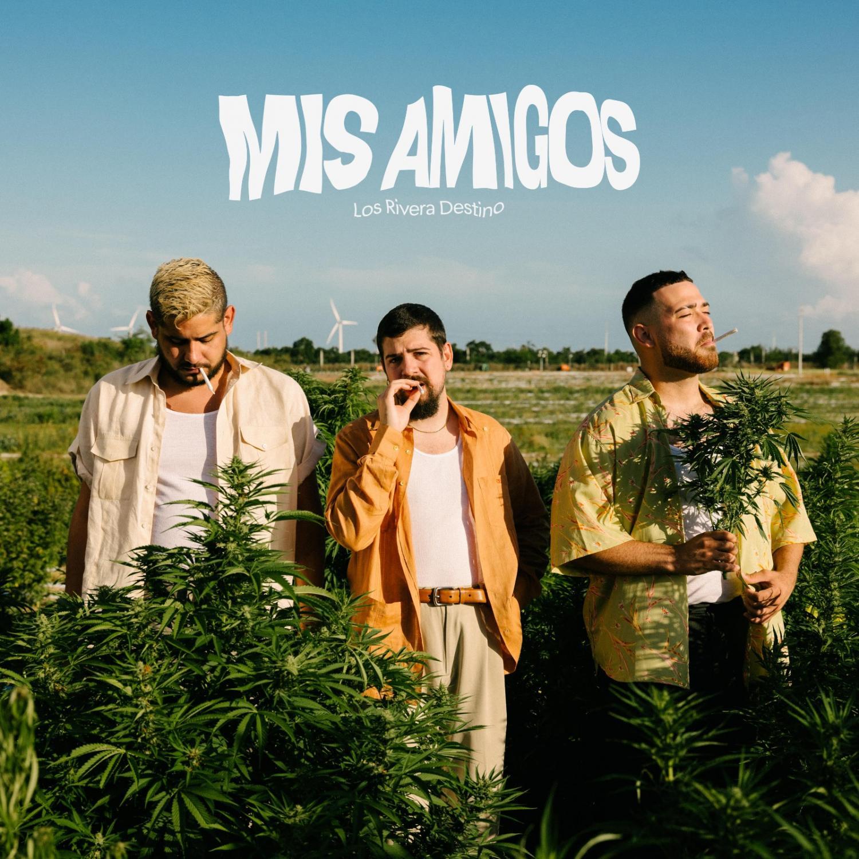 """Los Rivera Destino """"Mis Amigos"""" Single Cover"""